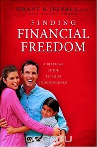 "Скачать книгу ""Finding Financial Freedom: A Biblical Guide to Your Independence"""