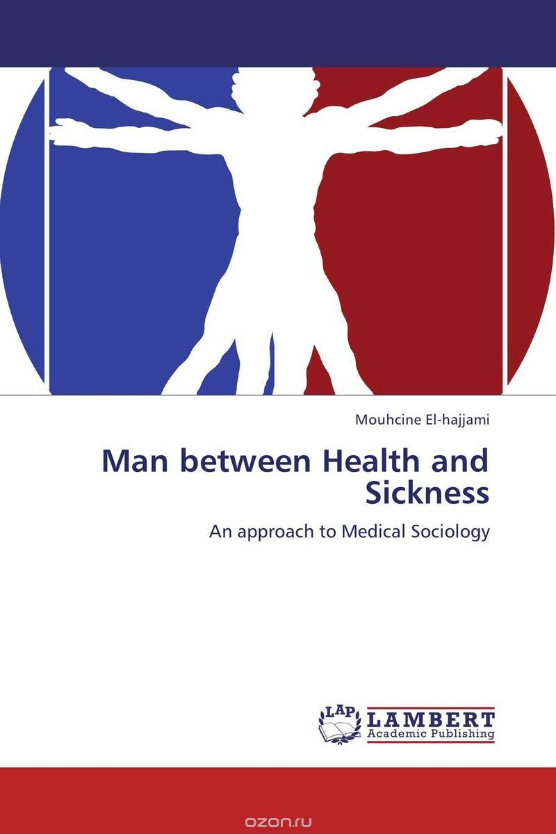 Man between Health and Sickness